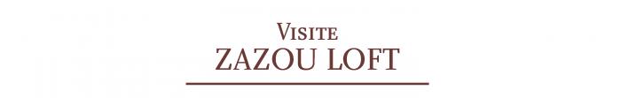 visite zazou loft